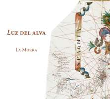Luz del alva - Spanish songs & instrumental music of the early renaissance