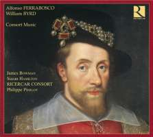 Byrd & Ferrabosco: Consort Music