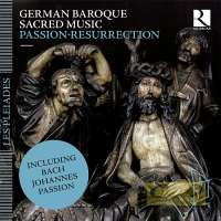 German Baroque Sacred Music: Passion & Resurrection