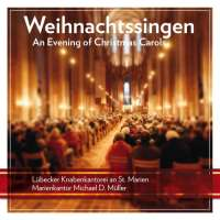 Weihnachtssingen - An Evening of Christmas Carols