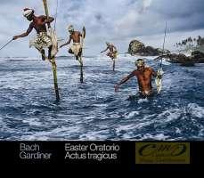 Bach: Easter Oratorio; Actus tragicus