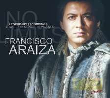 Francisco Araiza: Legendary Live-Recordings