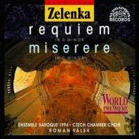 Zelenka: Requiem, Miserere