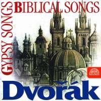 Dvorak: Gypsy Songs, Biblical Songs