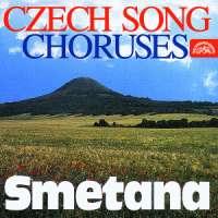 Smetana: Czech Song, Choruses
