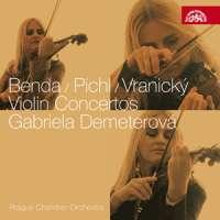 Benda, Pichl, Vranicky: Violin Concertos