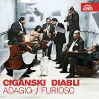 Ciganski Diabli: Adagio & Furioso