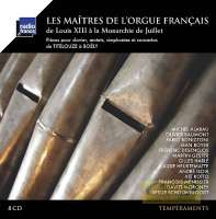 Masters of French Organ - From Louis XIII to the 1848 Revolution