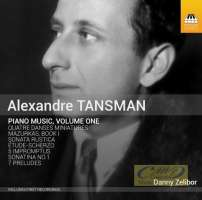 Tansman: Piano Music Vol. 1