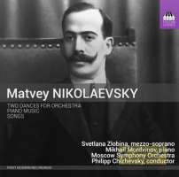 Nikolaevsky: Two Dances for Orchestra, Piano Music, Songs