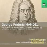 "Handel: The Complete ""Amen, Alleluia"" Arias"