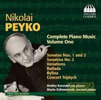 Peyko: Complete Piano Music Vol. 1