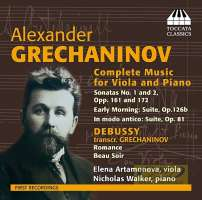 Grechaninov: Complete Music for Viola and Piano
