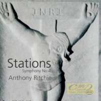 Ritchie: Stations - Symphony No.4