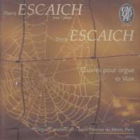 Escaich: Oeuvres pour orgue & Voix