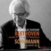 """Beethoven: Sonata """"Waldstein""""; Schumann: Carnaval"""