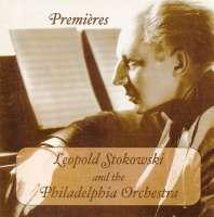 Leopold Stokowski - Premieres