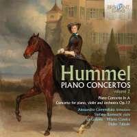Hummel: Piano Concertos Vol. 2