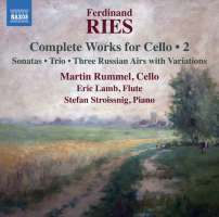 Ries: Complete Works for Cello Vol. 2