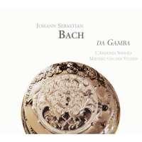 Bach: Viola Da Gamba - Transcripted And Original Works