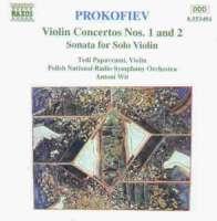 PROKOFIEV: Violin Concertos Nos 1 and 2; Sonata for solo Violin