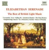 Elizabethan Serenade - The Best of British Light Music