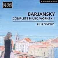 Barjansky: Complete Piano Works • 1