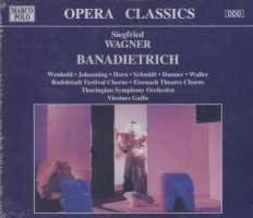 WAGNER: Banadietrich