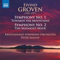 Groven: Symphonies Nos. 1 & 2