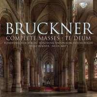 Bruckner: Complete Masses - Te Deum