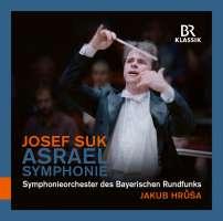 """Suk: Symphony No. 2 """"Asrael"""""""