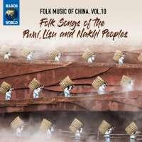 Folk Music of China Vol. 10 - Folk Songs of the Pumi, Lisu and Nakhi Peoples
