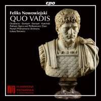 Nowowiejski: Quo Vadis, oratorio