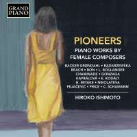 Pioneers - Piano Works by Female Composers