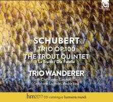 Schubert: Piano Trio op. 100; The Trout Quintet