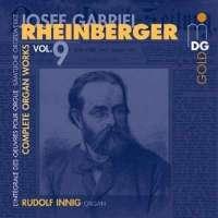 Rheinberger: Complete Organ Works Vol. 9