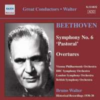 Beethoven: Symphony No. 6, Overtures