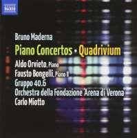 MADERNA: Piano Concertos; Quadrivium