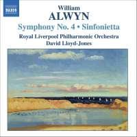 ALWYN: Sym No.4, Sinfonietta
