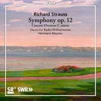 Strauss: Symphony op. 12; Concert Overture