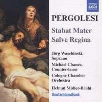 PERGOLESI: Stabat Mater; Salve Regina in C Minor