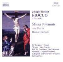 FIOCCO: Missa Solemnis; Ave Maria; Homo Quidam
