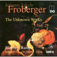 Froberger: The Unknown Works vol. 2