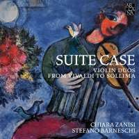 Suite Case - violin duos from Vivaldi to Sollima