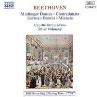 """Beethoven: 11 Dances, """"Mödlinger Tänze"""", 12 German Dances, 12 Minuets"""
