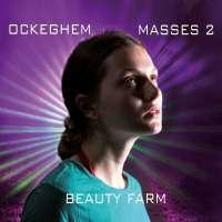 Ockeghem: Masses Vol. 2