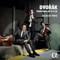 Dvorak: Piano Trios Op. 21 & 26