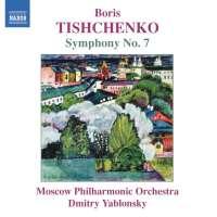 TISHCHENKO: Symphony No. 7, Op.119