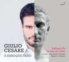 Giulio Cesare - A baroque hero