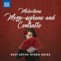 Marvellous Mezzo-soprano and Contralto – Best Loved Opera Arias